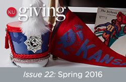 KU Giving Issue 22: Spring 2016