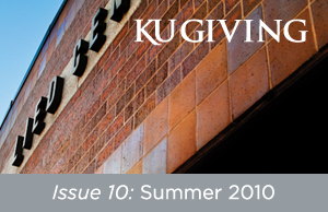 KU Giving Issue 10: Summer 2010