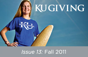 KU Giving Issue 13: Fall 2011