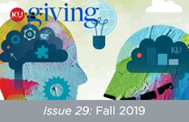 KU Giving Issue 29: Fall 2019
