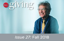 KU Giving Issue 26: Spring 2018