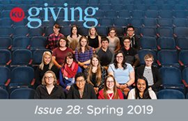 KU Giving Issue 28: Spring 2019